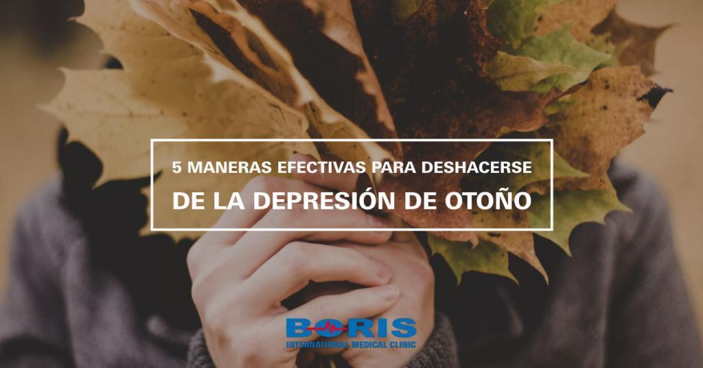 5 maneras efectivas para deshacerse de la depresión de otoño